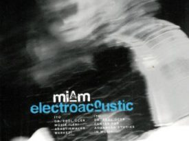 Miam – Electroacoustic